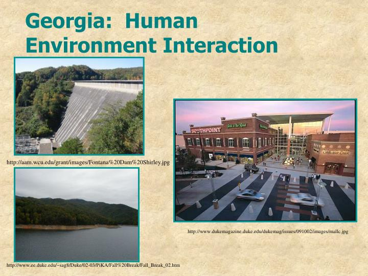 Georgia:  Human Environment Interaction