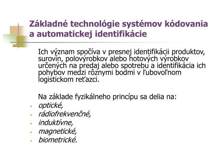 Základné technológie systémov kódovania a automatickej identifikácie
