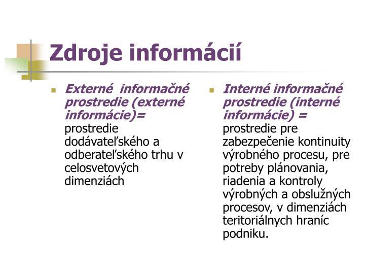 Externé  informačné prostredie (externé informácie)=