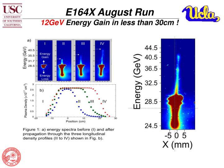 E164X August Run