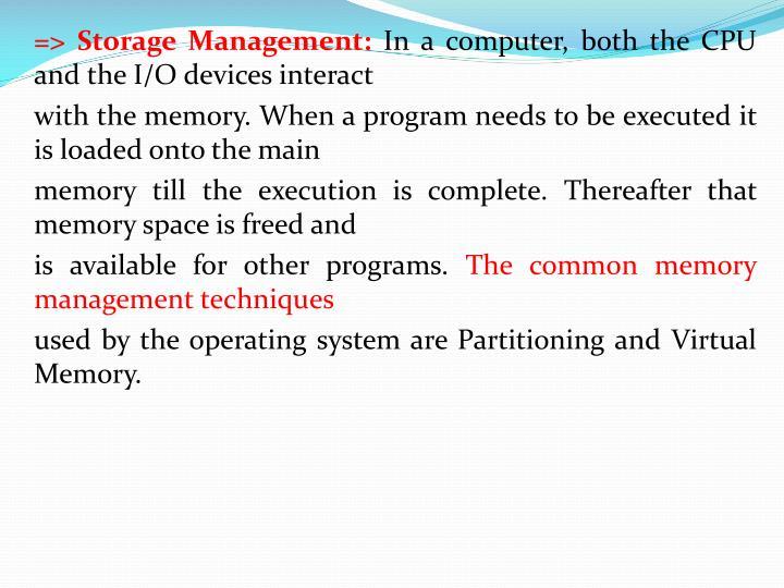 => Storage Management: