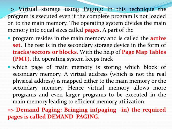 => Virtual storage using Paging: