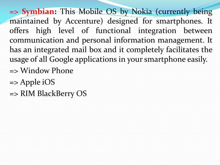 => Symbian