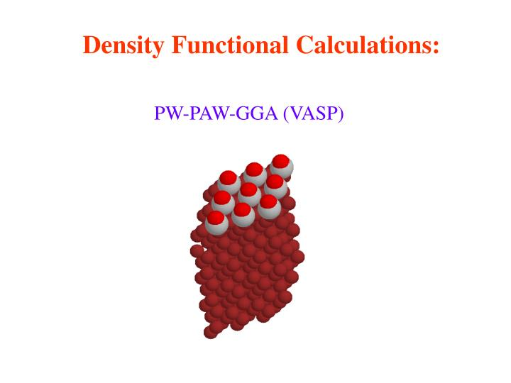 Density Functional Calculations: