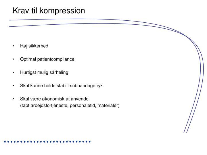 Krav til kompression