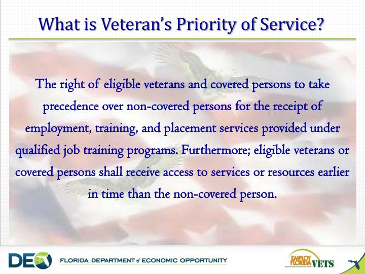 What is Veteran's Priority of Service?