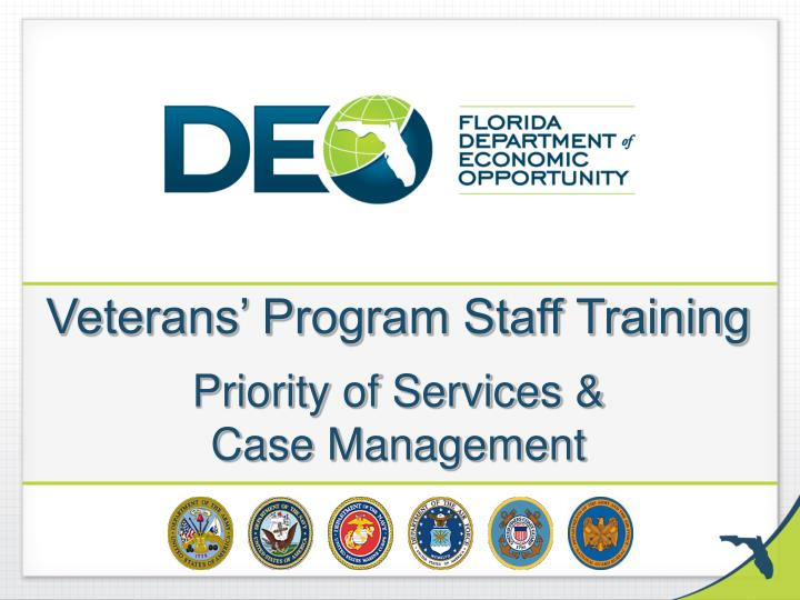 Veterans program staff training priority of services case management