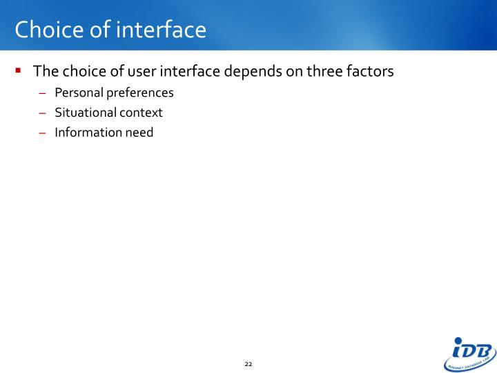 Choice of interface