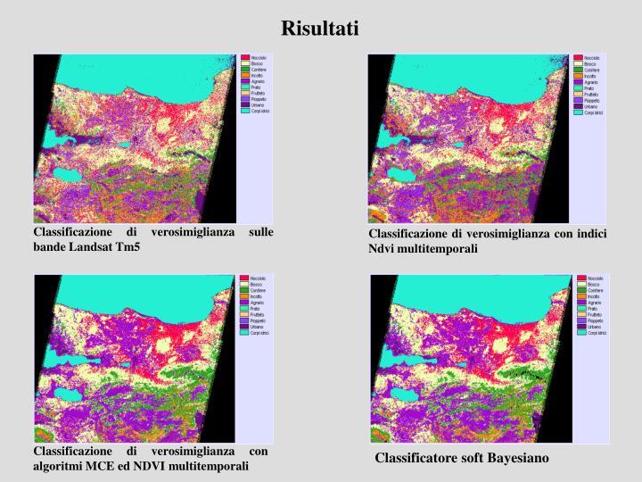 Classificazione di verosimiglianza sulle bande Landsat Tm5