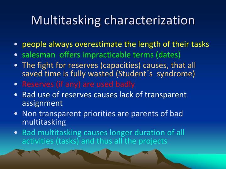 Multitasking characterization