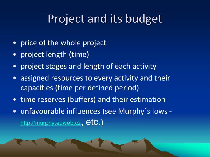 Project and its budget