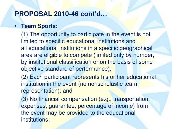 PROPOSAL 2010-46 contd