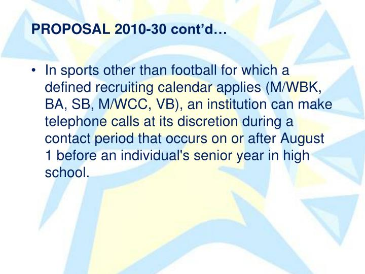 PROPOSAL 2010-30 contd