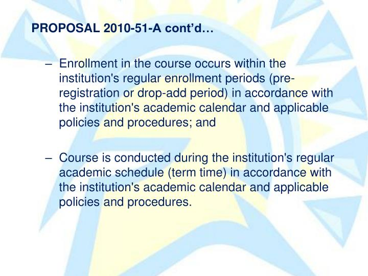 PROPOSAL 2010-51-A contd