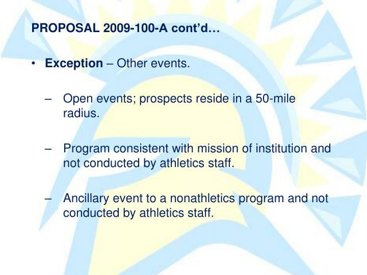 PROPOSAL 2009-100-A contd