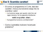 exe 5 scambia caratteri
