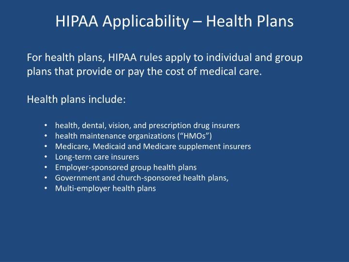 HIPAA Applicability – Health Plans