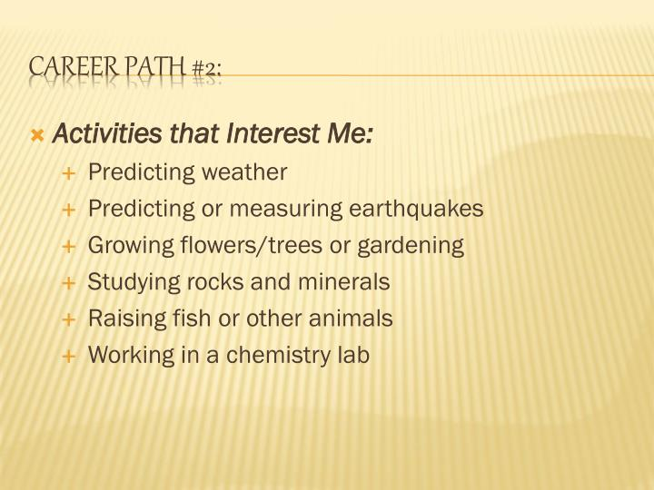 Activities that Interest Me: