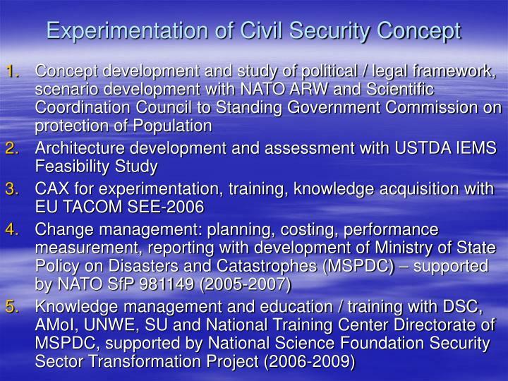 Experimentation of Civil Security Concept