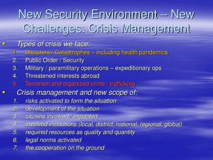 New Security Environment – New Challenges: Crisis Management