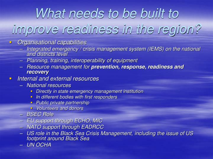 What needs to be built to improve readiness in the region?