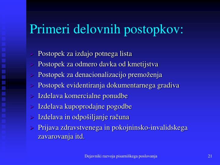 Primeri delovnih postopkov: