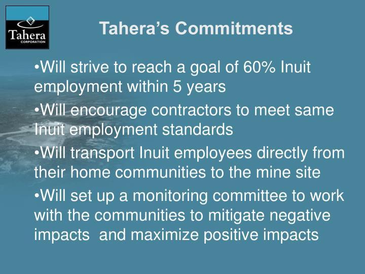 Tahera's Commitments