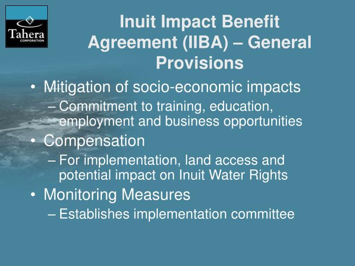 Inuit Impact Benefit Agreement (IIBA) – General Provisions
