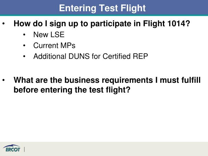 Entering Test Flight