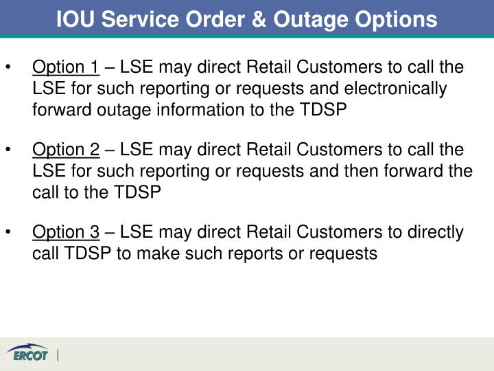 IOU Service Order & Outage Options