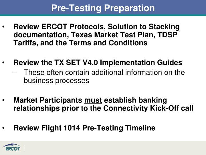 Pre-Testing Preparation