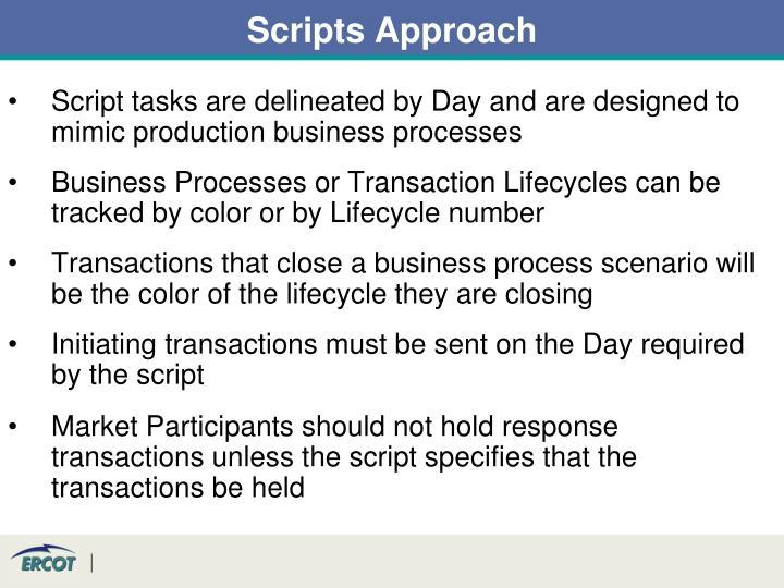 Scripts Approach