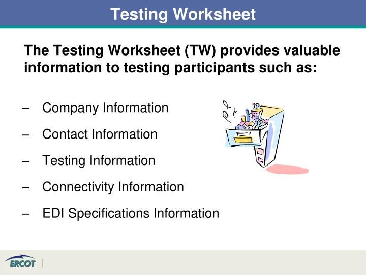 Testing Worksheet