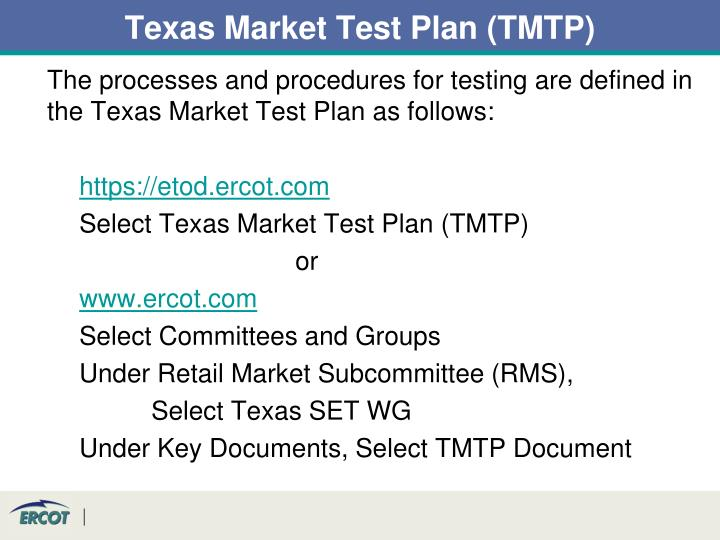 Texas Market Test Plan (TMTP)