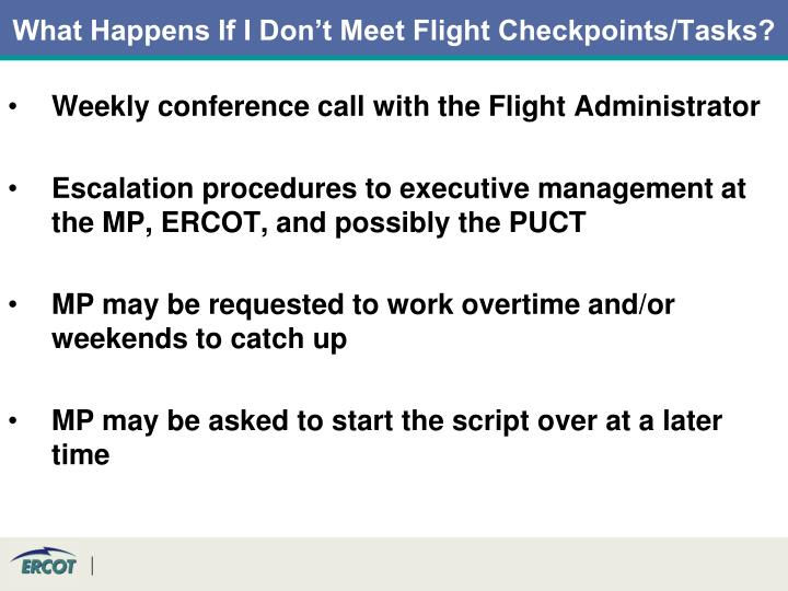 What Happens If I Don't Meet Flight Checkpoints/Tasks?