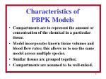 characteristics of pbpk models