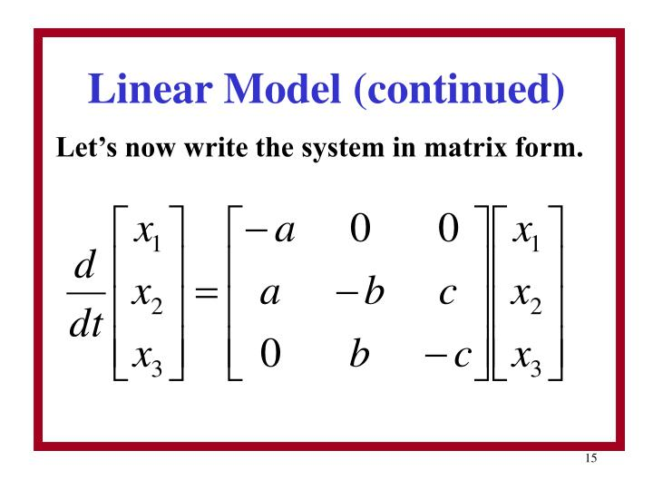 Linear Model (continued)