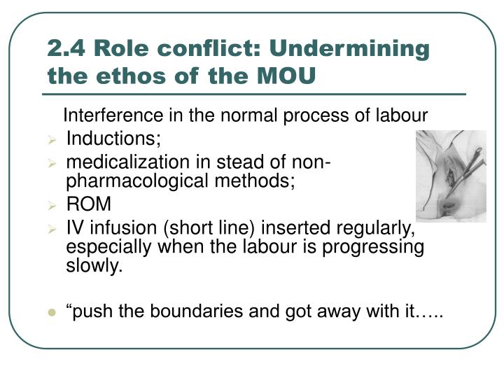 2.4 Role conflict: Undermining the ethos of the MOU