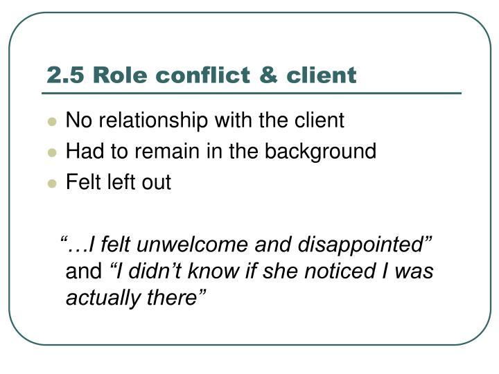 2.5 Role conflict & client