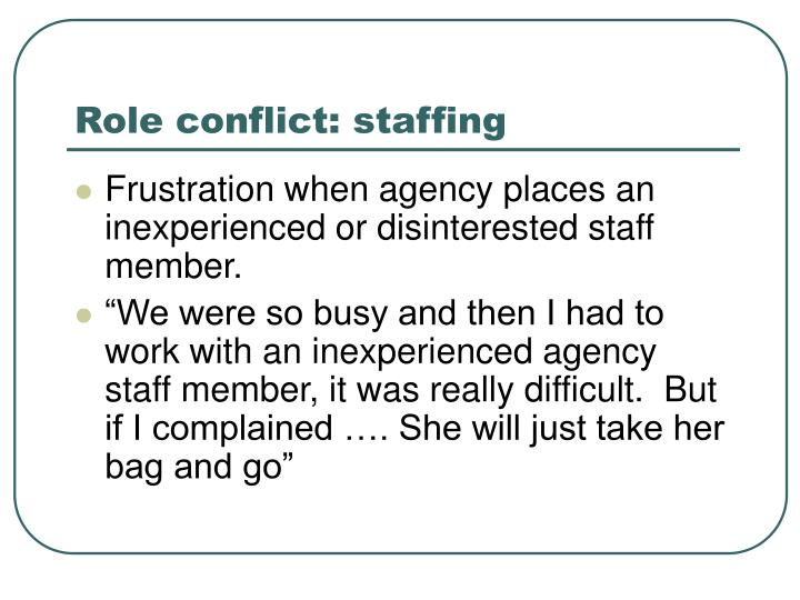 Role conflict: staffing
