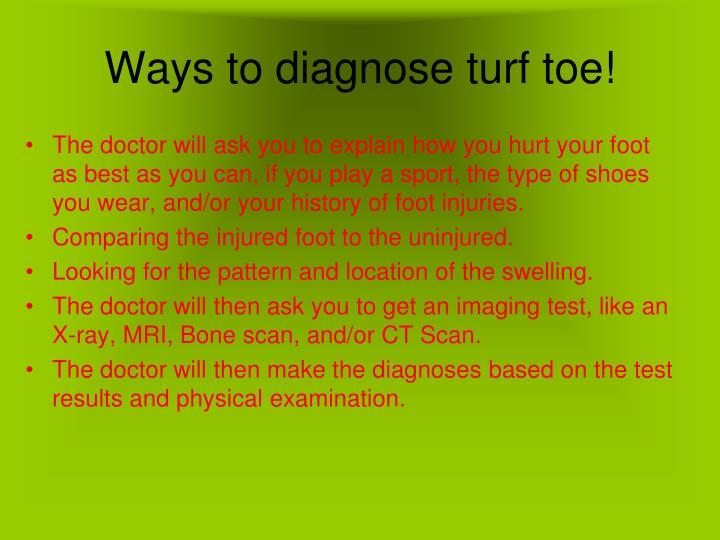 Ways to diagnose turf toe!