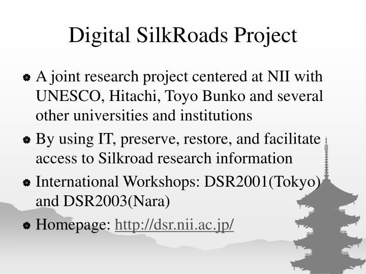 Digital SilkRoads Project