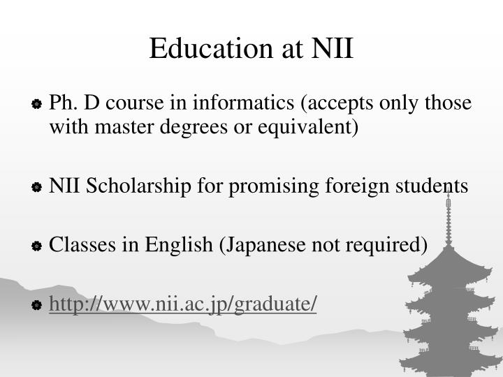 Education at NII