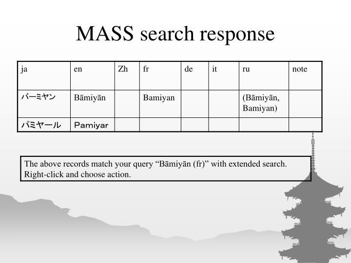 MASS search response