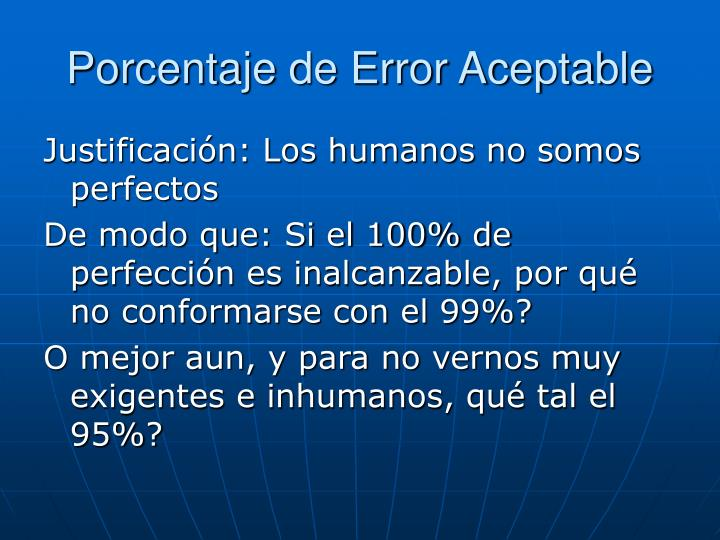 Porcentaje de Error Aceptable