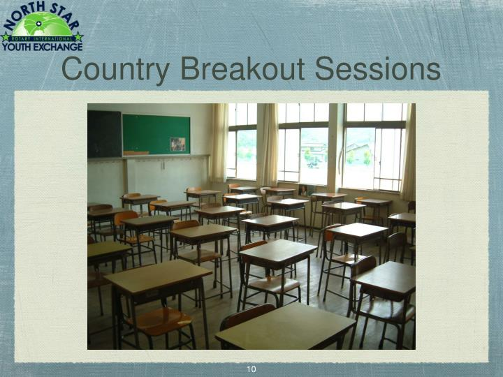 Country Breakout Sessions