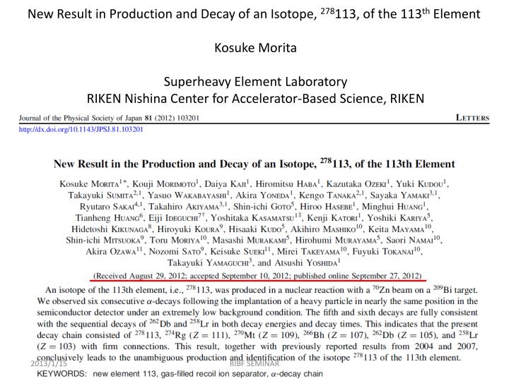 New Result in Production and Decay of an Isotope,