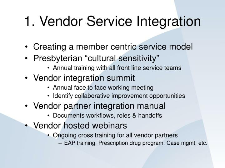 1. Vendor Service Integration