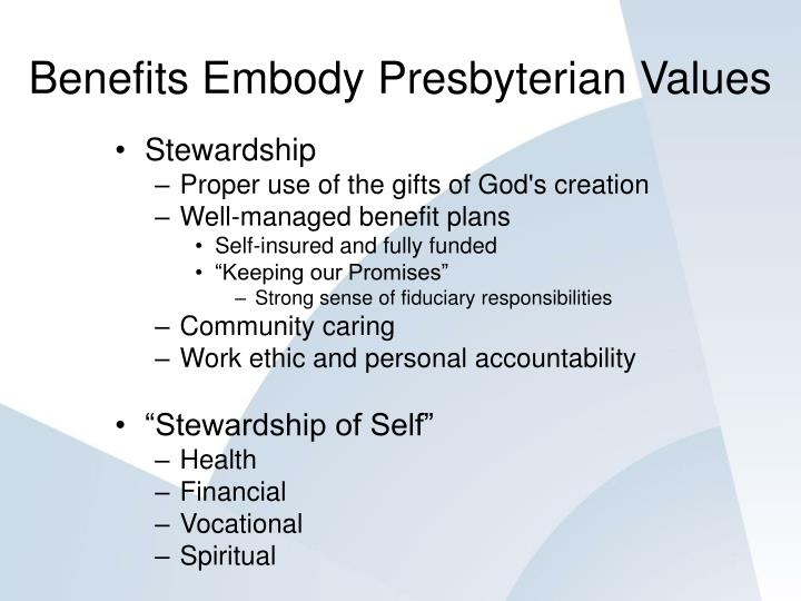Benefits Embody Presbyterian Values