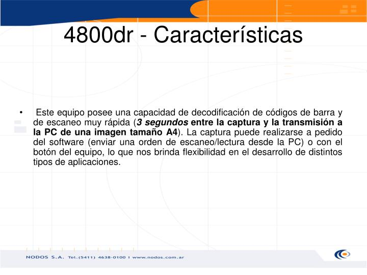4800dr - Características
